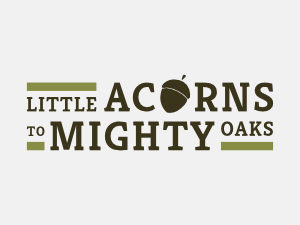 Little Acorns to Mighty Oaks - Logo Design